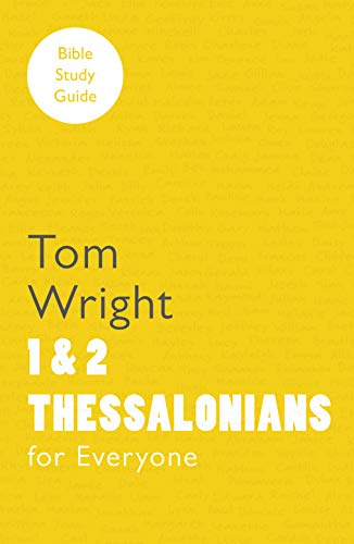9780281061815: For Everyone Bible Study Guides: 1 and 2 Thessalonians