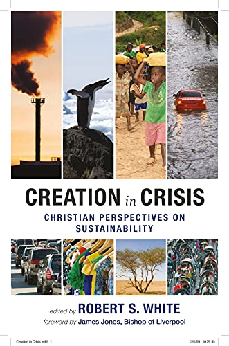 9780281061907: Creation in Crisis - Christian perspectives on sustainability