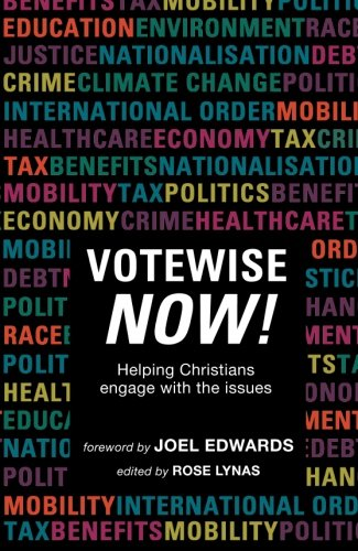 Votewise Now! Helping Christians Engage with the Issues