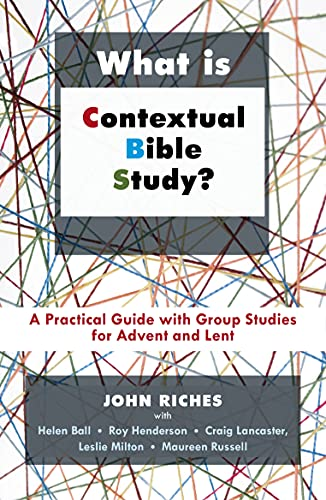 9780281061983: What Is Contextual Bible Study?: A Practical Guide with Group Studies for Advent and Lent