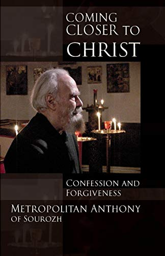 9780281062034: Coming Closer to Christ: Confession and Forgiveness