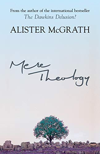 9780281062096: Mere Theology: Christian Faith and the Discipleship of the Mind