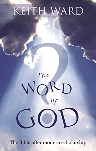 9780281062119: The Word of God? - The Bible after modern scholarship