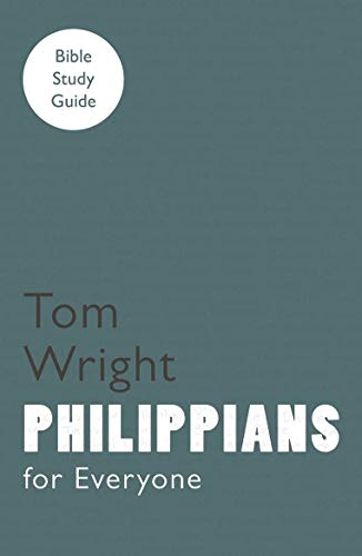 For Everyone Bible Study Guides: Philippians: Wright, Tom