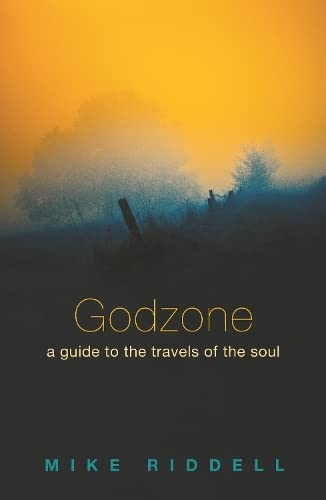 9780281062522: Godzone: A Guide to the Travels of the Soul