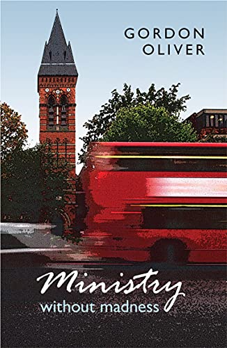 9780281063642: Ministry without Madness