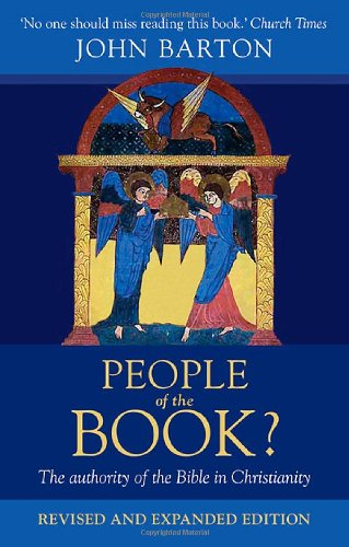 People of the Book?: The Authority of the Bible in Christianity (0281063788) by John Barton