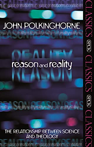 9780281064007: Reason and Reality: The Relationship Between Science and Theology