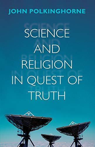 9780281064120: Science and Religion in Quest of Truth