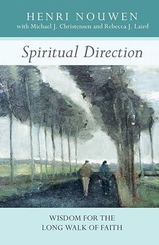 9780281064229: Spiritual Direction - Wisdom for the Long Walk of Faith