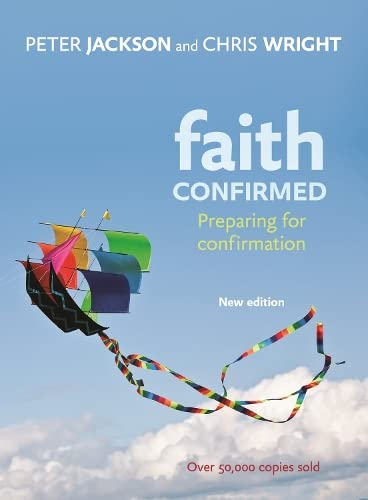 Faith Confirmed: Preparing for Confirmation (Paperback)