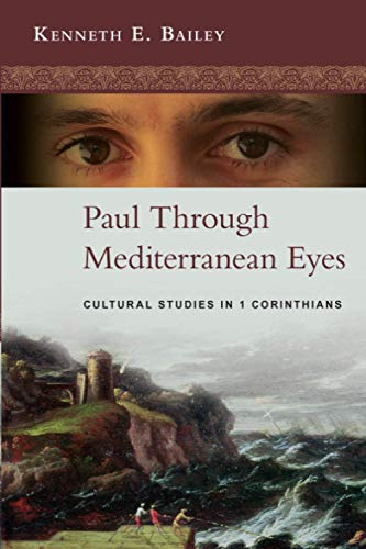9780281064557: Paul Through Mediterranean Eyes - Cultural Studies in 1 Corinthians
