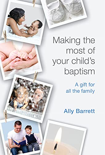 9780281064618: Making the Most of Your Child's Baptism: A Gift for the All the Family