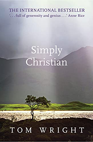 9780281064762: Simply Christian: Reissue