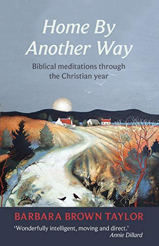 9780281065837: Home by Another Way: Biblical Reflections Through the Christian Year