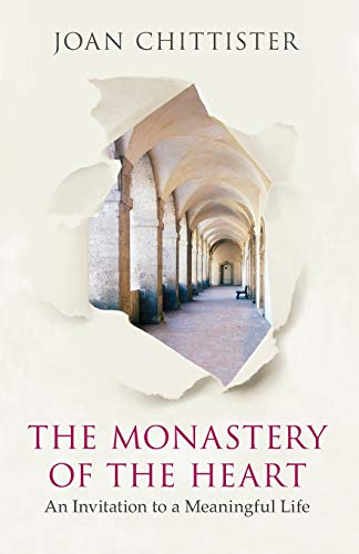 9780281066193: The Monastery of the Heart: An Invitation to a Meaningful Life