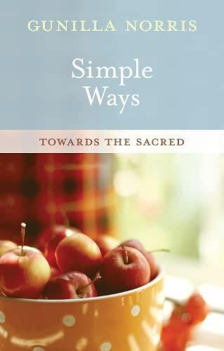9780281067138: Simple Ways: Towards the Sacred