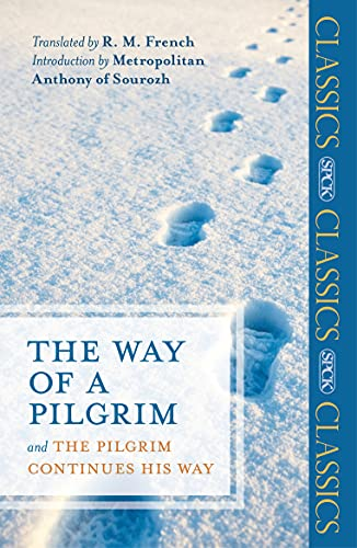 9780281067152: The Way of a Pilgrim and The Pilgrim Continues his Way