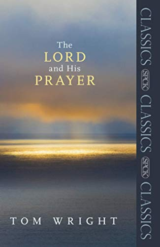9780281068012: The Lord and His Prayer
