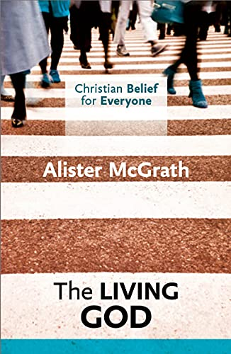 9780281068357: Christian Belief for Everyone: The Living God