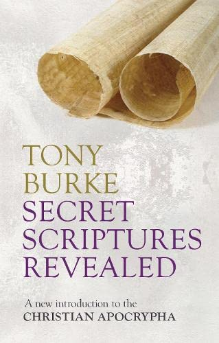9780281068456: Secret Scriptures Revealed: A New Introduction to the Christian Apocrypha