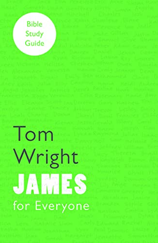 9780281068593: For Everyone Bible Study Guide: James