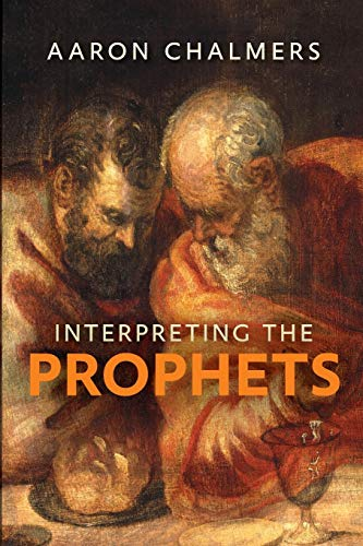 9780281069040: Interpreting the Prophets