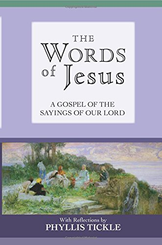 The Words of Jesus (0281069204) by Tickle, Phyllis