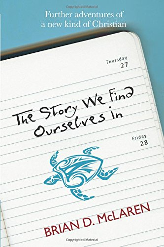 9780281069958: The Story We Find Ourselves In: Further Adventures of a New Kind of Christian