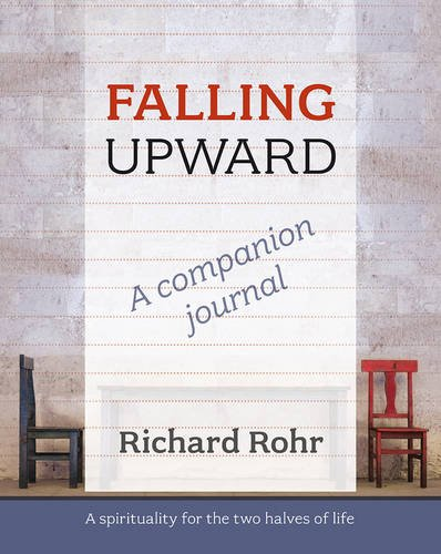 9780281070572: Falling Upward - a Companion Journal: A Spirituality for the Two Halves of Life