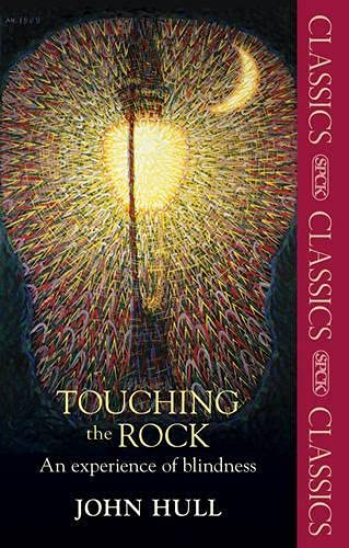 9780281070732: Touching the Rock: An Experience of Blindness