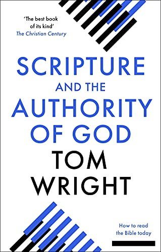 9780281071432: Scripture and the Authority of God: How to Read the Bible Today