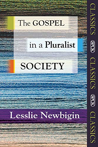 9780281071630: The Gospel in a Pluralist Society (SPCK Classic)