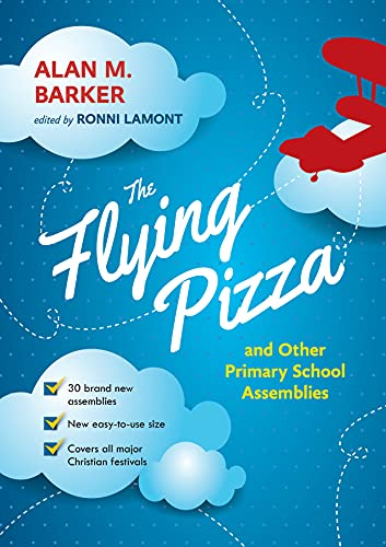 9780281072385: The Flying Pizza and Other Primary School Assemblies