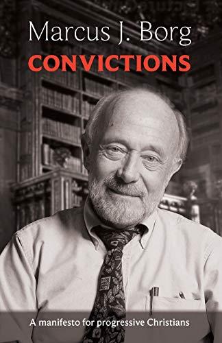 9780281073115: Convictions: A Manifesto for Progressive Christians
