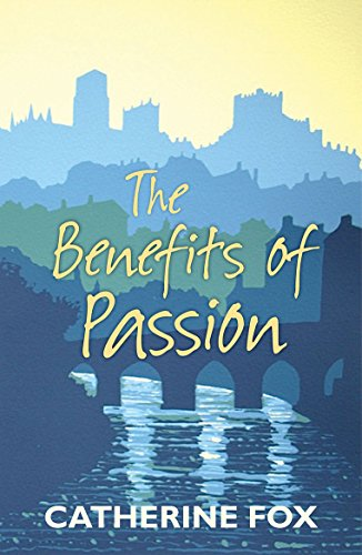9780281073580: The Benefits of Passion