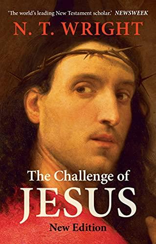 9780281073863: Challenge of Jesus (Revised)