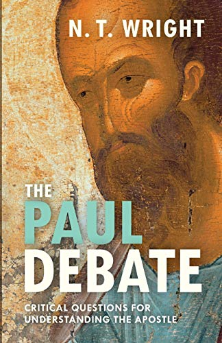 9780281074112: The Paul Debate: Critical Questions for Understanding the Apostle