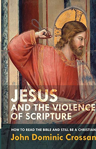9780281074204: Jesus and the Violence of Scripture
