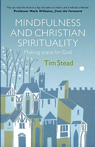 9780281074860: Mindfulness and Christian Spirituality: Making Space for God
