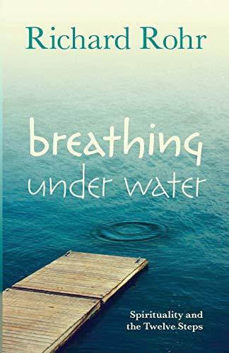9780281075126: Breathing Under Water: Spirituality and the Twelve Steps