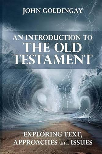 9780281075355: An Introduction to the Old Testament: Exploring Text Approaches and Issues