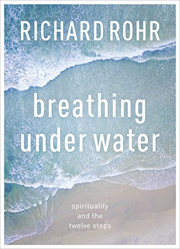 9780281080908: Breathing Under Water: Spirituality And The Twelve Steps
