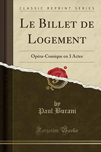 9780282057848: Le Billet de Logement: Opéra-Comique en 3 Actes (Classic Reprint) (French Edition)