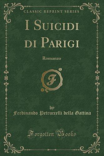 9780282066338: I Suicidi di Parigi: Romanzo (Classic Reprint)
