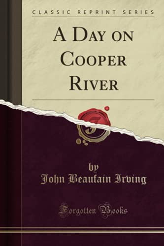 9780282095413: A Day on Cooper River (Classic Reprint)