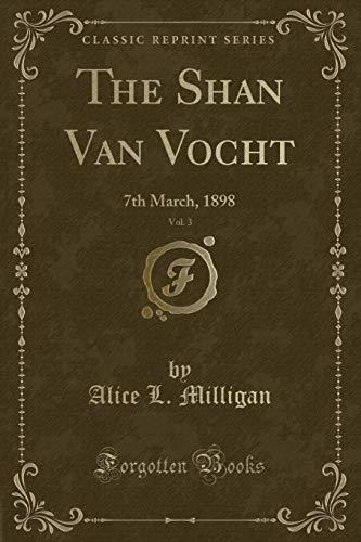 The Shan Van Vocht, Vol. 3: 7th: Alice L Milligan