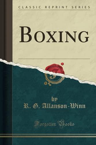 9780282238087: Boxing (Classic Reprint)