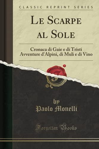 Le Scarpe al Sole: Cronaca di Gaie: Paolo Monelli