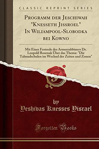 Programm Der Jeschiwah Knesseth Jissroel in Wiliampool-Slobodka: Yeshivas Knesses Yisrael